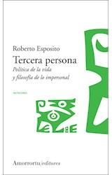 Papel TERCERA PERSONA.POLITICA DE LA VIDA Y FILOSOFIA DE LO IMPERS