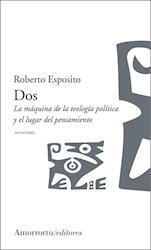 Libro Dos:La Maquina De La Teologia Politica Y El Lugar Del Pensamiento