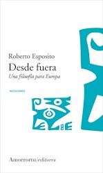 Libro Desde Afuera . Una Filosofia Para Europa