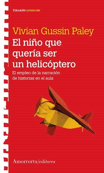 Papel El Niño Que Queria Ser Helicoptero
