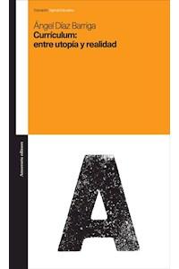 Papel Currículum: entre utopía y realidad