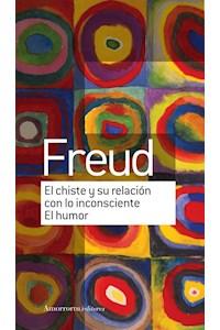 Papel El chiste y su relación con lo inconciente / El humor