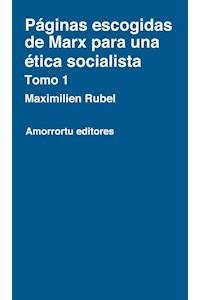 papel Páginas escogidas de Marx para una ética socialista - Tomo 1