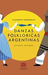 Danzas Folkloricas Argentinas