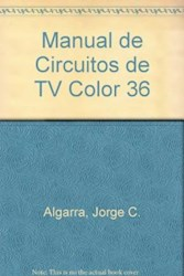 Libro 36. Manual De Circuitos De Television Color