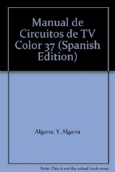 Libro 37. Manual De Circuitos De Television Color