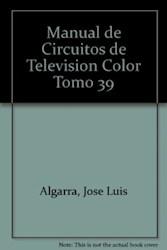 Libro 39. Manual De Circuitos De Television Color