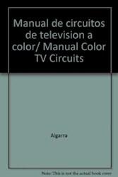 Libro 40. Manual De Circuitos De Television Color