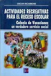 Libro Actividades Recreativas Para El Receso Escolar