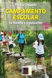 Libro Campamento Escolar : Su Filosofia Y Organizacion Paso A Paso