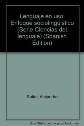 Papel Lenguaje En Uso (Enfoque Sociolinguistico)