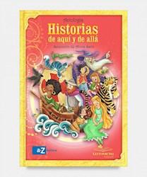 Libro Historias De Aqui Y De Alla  Lectonautas