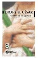 Papel DIOS Y EL CESAR PADRES DE LA IGLESIA