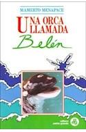 Papel UNA ORCA LLAMADA BELEN