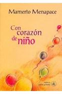 Papel CON CORAZON DE NIÑO (COLECCION BARRILETE 3) (RUSTICA)
