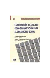 Papel EDUCACION DE ADULTOS COMO ORGANIZACION P/EL DESARROLLO SOC.