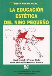 Papel Educacion Estetica Del Niño Pequeño, La