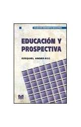 Papel EDUCACION Y PROSPECTIVA