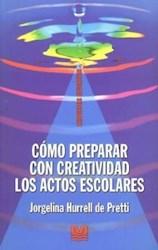 Papel Como Preparar Con Creativad Los Actos Escola