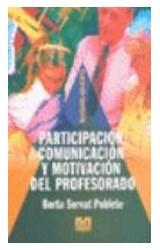 Papel PARTICIPACION, COMUNICACION Y MOTIVACION DEL PROFESORADO