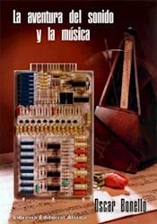 Libro La Aventura Del Sonido Y La Musica