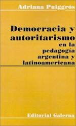 Papel Democracia Y Autoritarismo En La Pedagogia