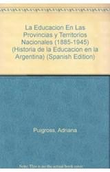 Papel LA EDUCACION EN LAS PROVINCIAS Y TERRITORIOS NACIONALES