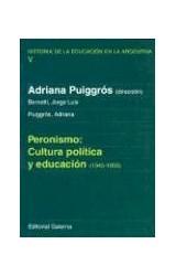 Papel PERONISMO: CULTURA POLITICA Y EDUCACION (1945-1955)