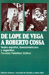 Papel De Lope De Vega A Roberto Cossa