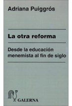 Papel OTRA REFORMA, LA (DESDE LA EDUCACION MENEMISTA AL FIN DE SIG