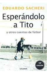 Papel ESPERANDOLO A TITO