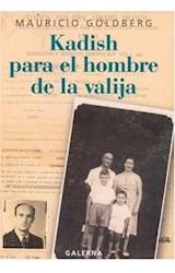 Papel KADISH PARA EL HOMBRE DE LA VALIJA