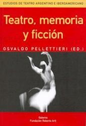 Papel Teatro Memoria Y Ficcion