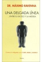 Papel UNA DELGADA LINEA... ENTRE EL EXCESO Y LA MEDIDA
