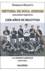 Papel CIEN AÑOS DE MULTITUD I EL PERIODO AMATEUR 1905-1930
