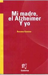 Papel MI MADRE, EL ALZHEIMER Y YO