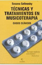 Papel TECNICAS Y TRATAMIENTOS EN MUSICOTERAPIA CASOS CLINICOS