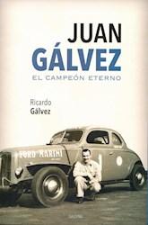 Papel Juan Galvez El Campeon Eterno