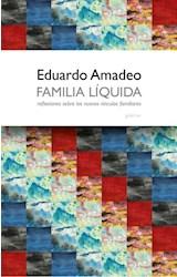 Papel FAMILIA LIQUIDA REFLEXIONES SOBRE LOS NUEVOS VINCULOS FAMILIARES