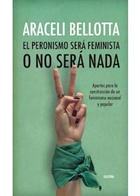 Papel El Peronismo Será Feminista O No Será Nada