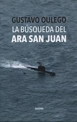 Libro La Busqueda Del Ara San Juan