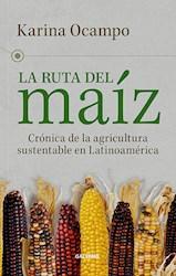 Libro La Ruta Del Maiz