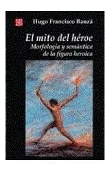 Papel MITO DEL HEROE (MORFOLOGIA Y SEMANTICA DE LA FIGURA HEROICA)