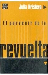Papel EL PORVENIR DE LA REVUELTA