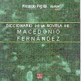 Papel DICCIONARIO DE LA NOVELA DE MACEDONIO FERNANDEZ