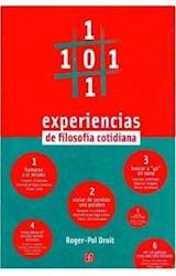 Papel 101 EXPERIENCIAS DE FILOSOFIA COTIDIANA (FILOSOFIA)