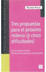 Papel TRES PROPUESTAS PARA EL PROXIMO MILENIO / MI BUENOS AIRES QU