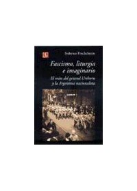 Papel Fascismo, Liturgia E Imaginario