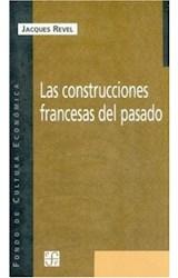 Papel LAS CONSTRUCCIONES FRANCESAS DEL PASADO,
