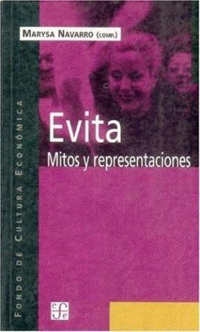 Papel Evita, Mitos Y Representaciones